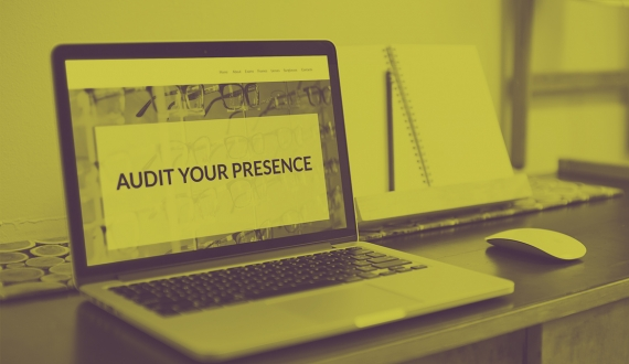 Audit your online presence
